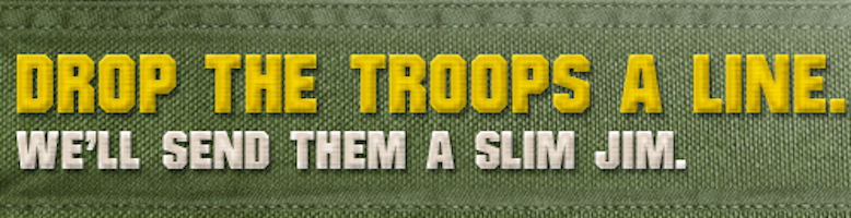 Send Slim Jims to the Troops