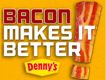 2 Slices of Bacon at Denny's (Coupon)